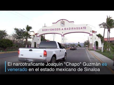 Admiración por el Chapo Guzmán en su ciudad natal