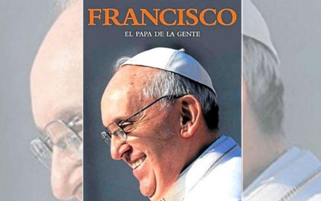 """El guión de """"Llámenme Francisco"""" está basado en el libro """"Francisco. El Papa de la gente"""", de Evangelina Himitian"""