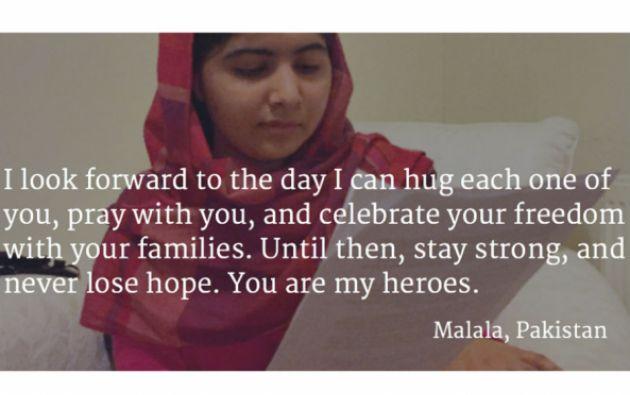 """""""Espero con ansias el día en el que pueda abrazar a cada una, orar con ustedes y celebrar su libertad con sus familias. Hasta entonces, manténganse fuertes y nunca pierdan la esperanza. Ustedes son mis heroínas"""" fue el mensaje de Malala para las niñas de Chibok. Foto: The Malala Fund"""