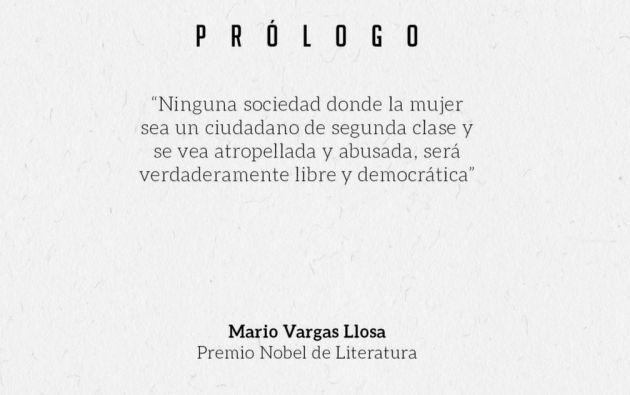 El prólogo fue escrito por el Nobel de Literatura Mario Vargas Llosa.