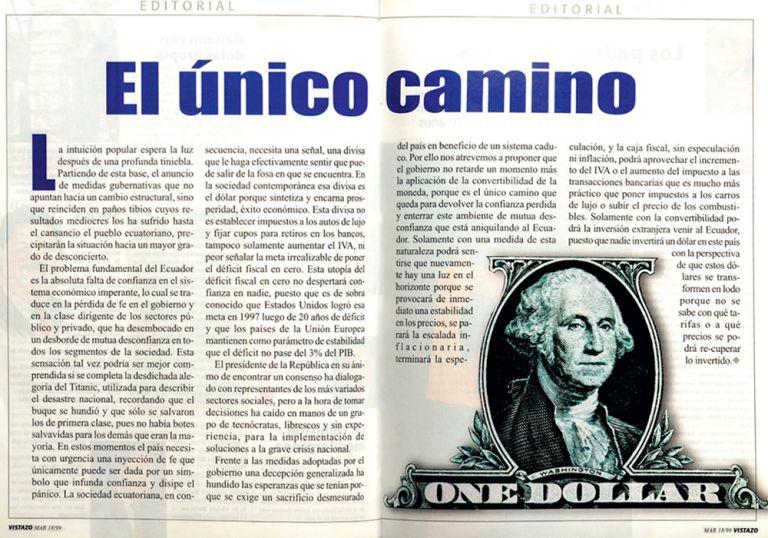 Editorial. En marzo de 1999, Revista Vistazo pedía que el gobierno adopte la convertibilidad de la moneda.