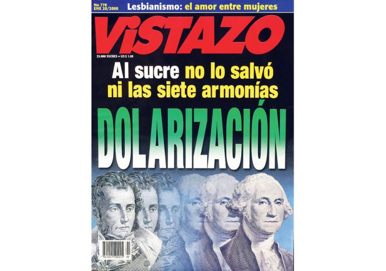 9 de enero de 2000. Ecuador dolarizó a un tipo de cambio de 25 mil sucres por dólar. La portada de Vistazo sobre el tema.